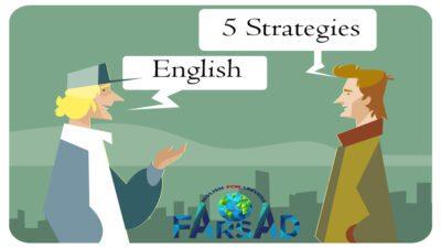 پنج استراتژی برای تقویت مکالمه زبان انگلیسی