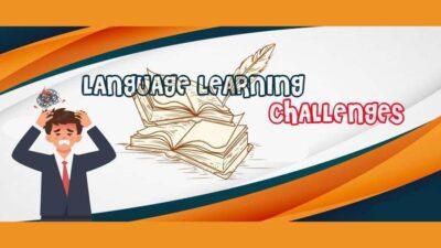 چالش ها و مشکلات یادگیری زبان انگلیسی English Language Learning Challenges and Problems