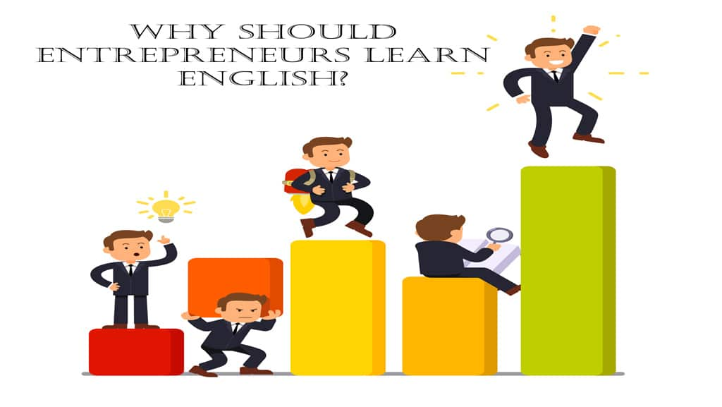 Why should entrepreneurs learn English?
