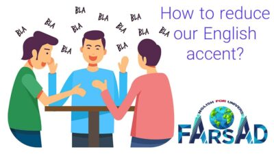 How to reduce our English accent?