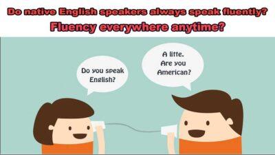 fluency مکالمه بین افراد انگلیسی زبان fluency in conversations between English speakers